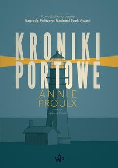 Chomikuj, ebook online Kroniki portowe. Annie Proulx