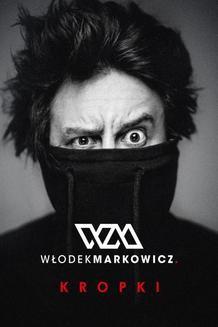 Chomikuj, ebook online Kropki. Włodek Markowicz
