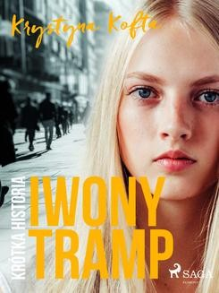 Chomikuj, ebook online Krótka historia Iwony Tramp. Krystyna Kofta