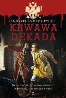 Chomikuj, ebook online Krwawa dekada. Andrzej Andrusiewicz