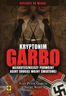Chomikuj, ebook online Kryptonim Garbo. Juan Pujol García