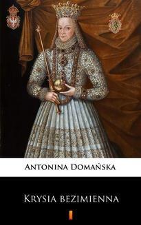 Chomikuj, ebook online Krysia bezimienna. Antonina Domańska