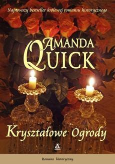 Chomikuj, ebook online Kryształowe Ogrody. Amanda Quick