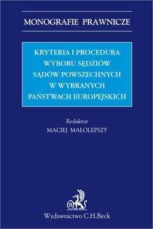 Chomikuj, ebook online Kryteria i procedura wyboru sędziów sądów powszechnych w wybranych państwach europejskich. Maciej Małolepszy