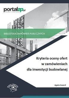 Chomikuj, ebook online Kryteria oceny ofert w zamówieniach dla inwestycji budowlanej. Agata Smerd