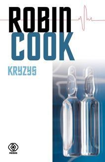 Chomikuj, ebook online Kryzys. Robin Cook