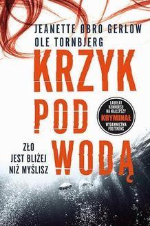 Chomikuj, ebook online Krzyk pod wodą. Jeanette Øbro Gerlow