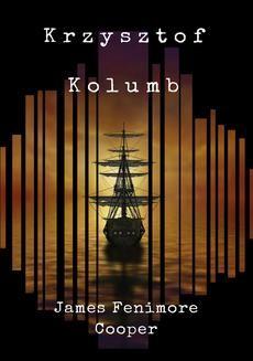 Chomikuj, ebook online Krzysztof Kolumb. James Fenimore Cooper