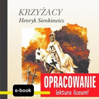 Chomikuj, ebook online Krzyżacy. Henryk Sienkiewicz