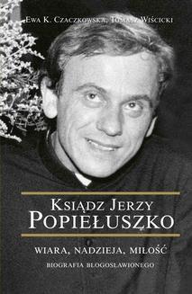 Ebook Ksiądz Jerzy Popiełuszko pdf