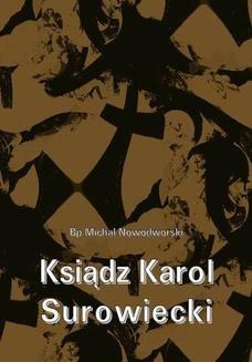 Chomikuj, ebook online Ksiądz Karol Surowiecki. Bp Michał Nowodworski