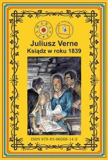 Chomikuj, pobierz ebook online Ksiądz w roku 1839. Juliusz Verne