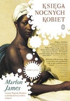 Chomikuj, ebook online Księga nocnych kobiet. Marlon James