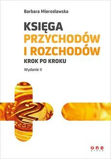Chomikuj, ebook online Księga przychodów i rozchodów krok po kroku. Wydanie II. Barbara Mierosławska