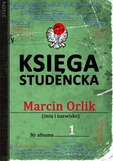 Chomikuj, ebook online Księga studencka. Marcin Orlik