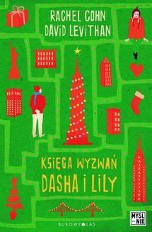 Chomikuj, ebook online Księga wyzwań Dasha i Lily. Rachel Cohn