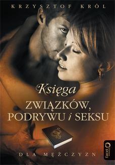 Chomikuj, ebook online Księga związków, podrywu i seksu dla mężczyzn. Krzysztof Król