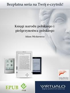 Chomikuj, ebook online Księgi narodu polskiego i pielgrzymstwa polskiego. Adam Mickiewicz