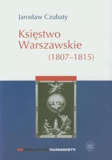 Ebook Księstwo Warszawskie (1807-1815) pdf