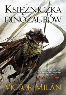 Chomikuj, pobierz ebook online Księżniczka dinozaurów. Victor Milan