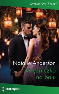 Chomikuj, pobierz ebook online Księżniczka na balu. Natalie Anderson