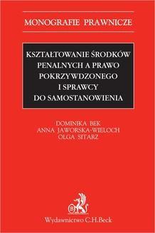 Chomikuj, ebook online Kształtowanie środków penalnych a prawo pokrzywdzonego i sprawcy do samostanowienia. Dominika Bek