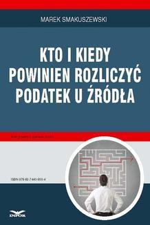 Chomikuj, pobierz ebook online Kto i kiedy powinien rozliczyć podatek u źródła. Marek Smakuszewski