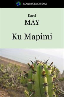 Chomikuj, ebook online Ku Mapimi. Karol May
