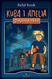 Chomikuj, ebook online Kuba i Amelia. Rafał Kosik