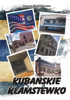 Chomikuj, ebook online Kubańskie kłamstewko. Joanna Masiubańska