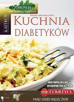 Chomikuj, pobierz ebook online Kuchnia diabetyków. Barbara Jakimowicz-Klein