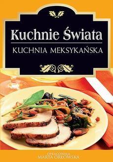 Chomikuj, ebook online Kuchnia meksykańska. O-press