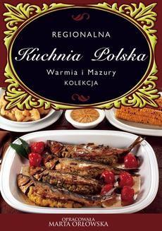 Ebook Kuchnia Polska. Warmia i Mazury pdf