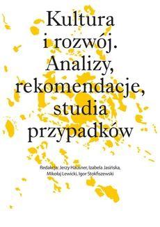 Ebook Kultura i rozwój. Analizy, rekomendacje, studia przypadków pdf