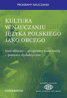 Chomikuj, pobierz ebook online Kultura w nauczaniu języka polskiego jako obcego. Stan obecny-programy nauczania-pomoce dydaktyczne. Władysław T. Miodunka