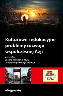 Chomikuj, ebook online Kulturowe i edukacyjne problemy rozwoju współczesnej Azji. mgr Ewa Kaja