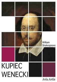 Chomikuj, pobierz ebook online Kupiec wenecki. William Shakespeare