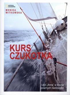 Chomikuj, ebook online Kurs Czukotka. Monika Witkowska