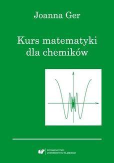 Chomikuj, ebook online Kurs matematyki dla chemików. Wydanie szóste poprawione. Joanna Ger