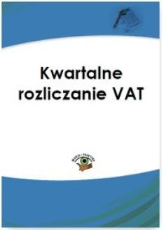 Ebook Kwartalne rozliczanie VAT pdf
