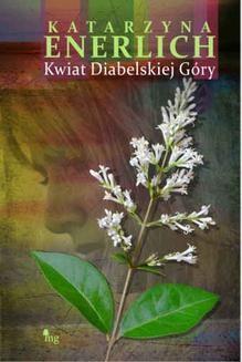 Ebook Kwiat Diabelskiej Góry pdf