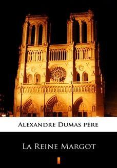 Chomikuj, ebook online La Reine Margot. Alexandre Dumas pre