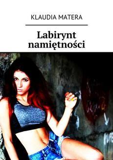 Ebook Labirynt namiętności pdf