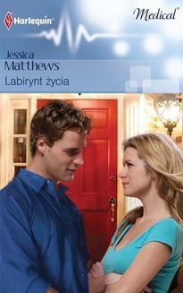 Chomikuj, ebook online Labirynt życia. Jessica Matthews