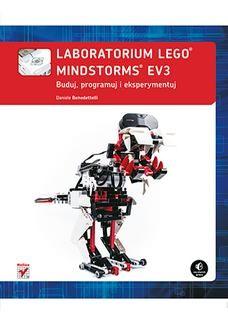 Chomikuj, ebook online Laboratorium LEGO Mindstorms EV3. Buduj, programuj i eksperymentuj. Daniele Benedettelli