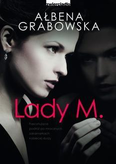 Chomikuj, ebook online Lady M.. Ałbena Grabowska