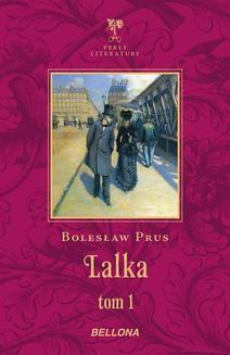Chomikuj, ebook online Lalka. Tom 1. Bolesław Prus