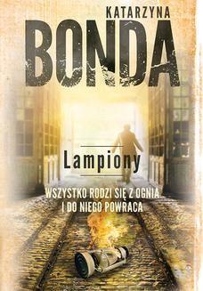 Chomikuj, ebook online Lampiony. Katarzyna Bonda