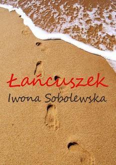 Chomikuj, ebook online Łańcuszek. Iwona Sobolewska