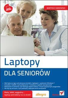 Chomikuj, ebook online Laptopy. Dla seniorów. Bartosz Danowski